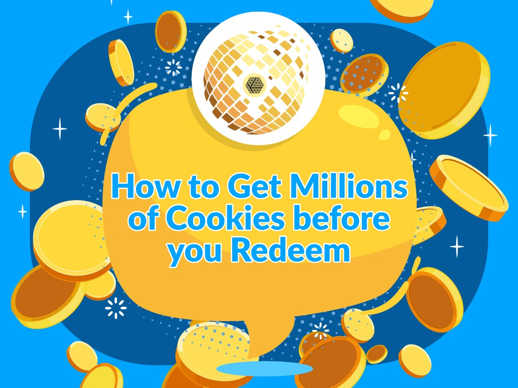 How-to-Get-Millions-of-Cookies-before-YOU-Redeem